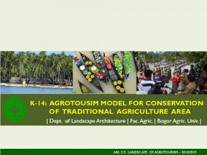 K-14 ARL 315 Agrotourism Model For Conservation Of Traditional Agriculture Area